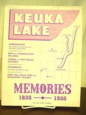 KEUKA LAKE MEMORIES: THE CHAMPAGNE COUNTRY: Gordon, William Reed