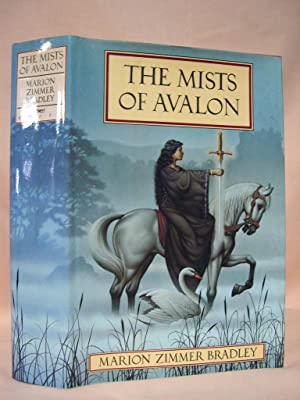 THE MISTS OF AVALON: Bradley, Marion Zimmer.