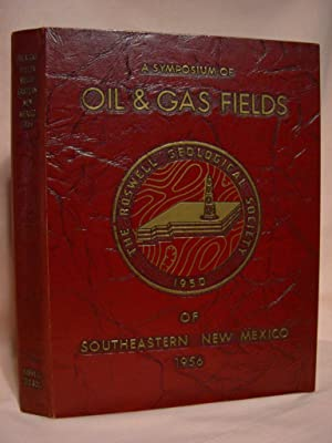 THE OIL AND GAS FIELDS OF SOUTHEASTERN NEW MEXICO, A SYPOSIUM, 1956: Stipp, T.F, editor