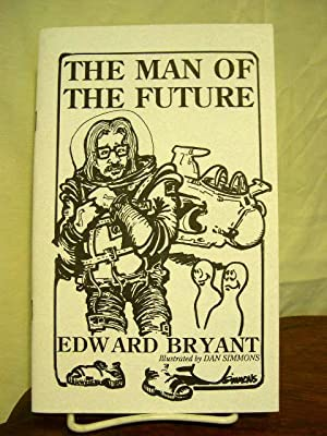 THE MAN OF THE FUTURE: Bryant, Edward