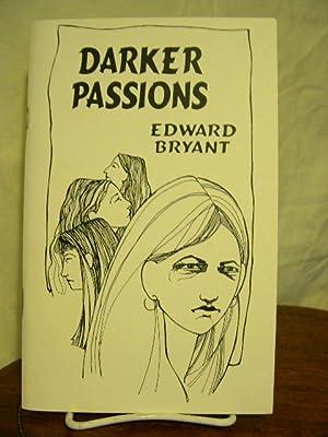 DARKER PASSIONS: Bryant, Edward