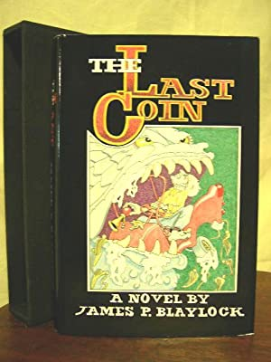 THE LAST COIN: Blaylock, James P.