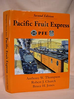 PACIFIC FRUIT EXPRESS: Thompson, Anthony W.,