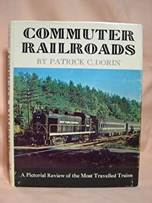COMMUTER RAILROADS: Dorin, Patrick C.