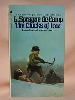 THE CLOCKS OF IRAZ: De Camp, L. Sprague