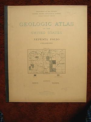 GEOLOGIC ATLAS OF THE UNITED STATES; NEPESTA FOLIO, COLORADO; FOLIO 135: Fisher, Cassius A.