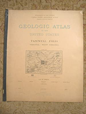 GEOLOGIC ATLAS OF THE UNITED STATES; TAZEWELL FOLIO, VIRGINIA-WEST VIRGINA; FOLIO 44: Campbell, ...