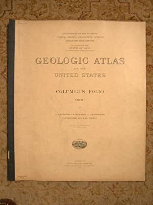 GEOLOGIC ATLAS OF THE UNITED STATES; COLUMBUS FOLIO, OHIO; FOLIO 197: Hubbard, G.D., C.R. Stauffer,...