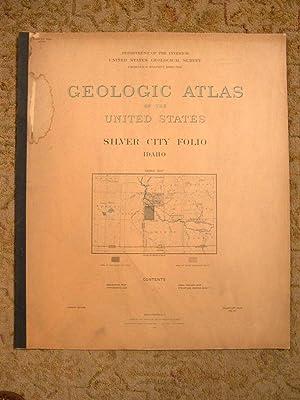 GEOLOGIC ATLAS OF THE UNITED STATES; SILVER CITY FOLIO, IDAHO; FOLIO 104: Lindgren, Waldomar, N.F. ...