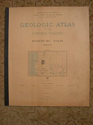 GEOLOGIC ATLAS OF THE UNITED STATES; ROSEBURG FOLIO, OREGON; FOLIO 49: Diller, J.S.