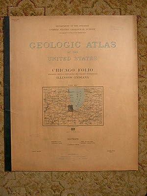 GEOLOGIC ATLAS OF THE UNITED STATES; CHICAGO FOLIO; RIVERSIDE, CHICAGO, DESPLAINES, AND CALUMET ...