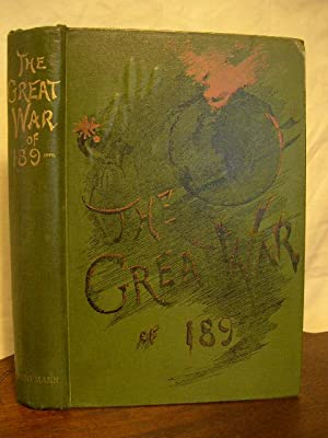 THE GREAT WAR OF 189-, A FORCAST: Colomb, P., J.F. Maurice, F.N. Maude, Archibald Forbes, Charles ...