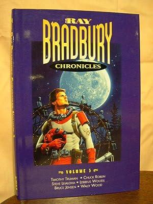 THE RAY BRADBURY CHRONICLES, VOLUME 3.: Bradbury, Ray.