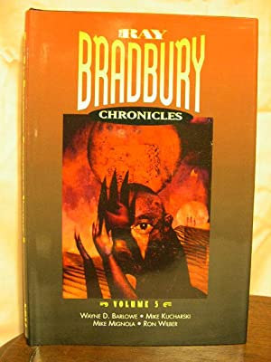 THE RAY BRADBURY CHRONICLES, VOLUME 5.: Bradbury, Ray.