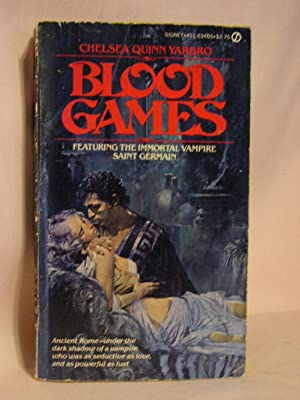 BLOOD GAMES: Yarbro, Chelsea Quinn