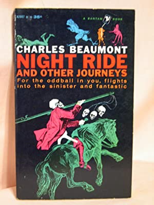 NIGHT RIDE AND OTHER JOURNEYS: Beaumont, Charles