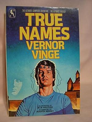 TRUE NAMES: Vinge, Vernor