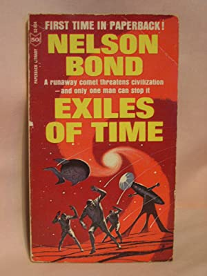 EXILES OF TIME: Bond, Nelson