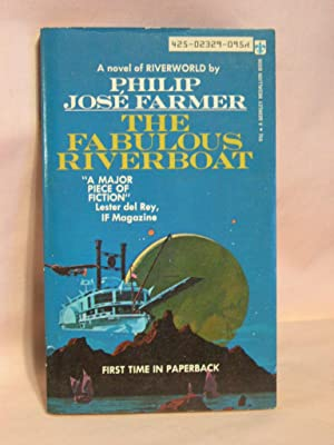 THE FABULOUS RIVERBOAT: Farmer, Philip José