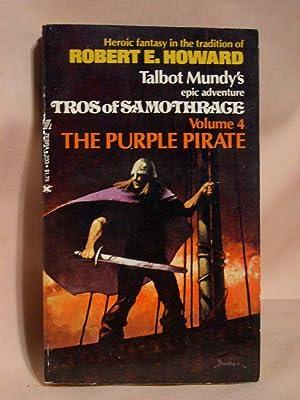 TROS OF SAMOTHRAGE, VOLUME 4; THE PURPLE: Mundy, Talbot