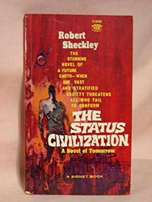 THE STATUS CIVILIZATION: Sheckley, Robert