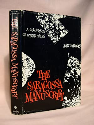 THE SARAGOSSA MANUSCRIPT; A COLLECTION OF WEIRD TALES: Potocki, Jan