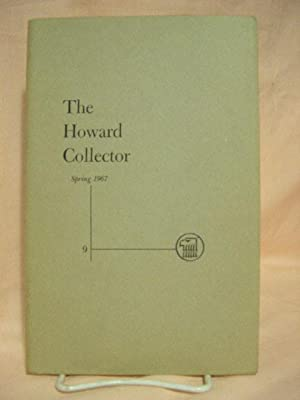 THE HOWARD COLLECTOR, VOLUME 2, NUMBER 3, SPRING 1967, WHOLE NUMBER 9: Lord, Glenn, editor [Robert ...