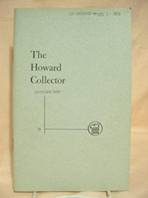 THE HOWARD COLLECTOR, VOLUME 3, NUMBER 1, AUTUMN 1970, WHOLE NUMBER 13: Lord, Glenn, editor [Robert...