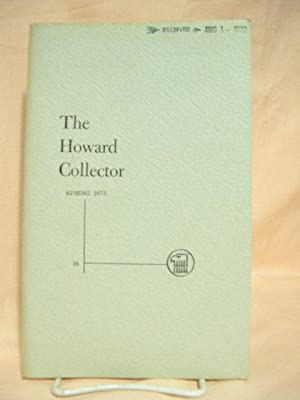 THE HOWARD COLLECTOR, VOLUME 3, NUMBER 4, SPRING 1972, WHOLE NUMBER 16: Lord, Glenn, editor [Robert...