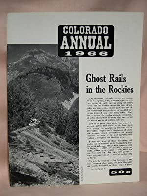 COLORADO RAIL ANNUAL 1966: Hauck, Cornelius W., and Robert W. Richardson, editors