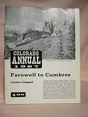 COLORADO RAIL ANNUAL 1967: FAREWELL TO CUMBRES and SIX LITTLE PORTERS FROM WALLA WALLA: Hauck, ...