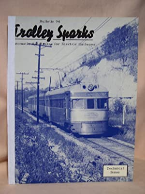TROLLEY SPARKS; BULLETIN 94, MAY 1951: Buckley, James J., and George Krambles, editors