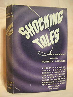 SHOCKING TALES: Brunner, Robert K., editor