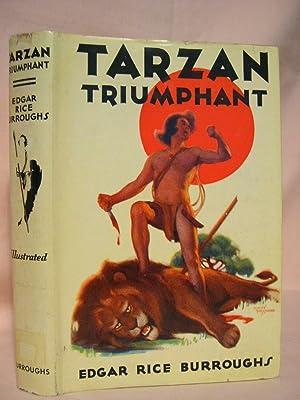 TARZAN TRIUMPHANT: Burroughs, Edgar Rice
