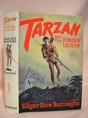TARZAN AND THE FOREIGN LEGION: Burroughs, Edgar Rice