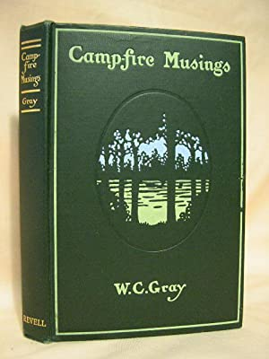 CAMP-FIRE MUSINGS: Gray, William Cunningham