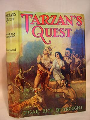 TARZAN'S QUEST: Burroughs, Edgar Rice