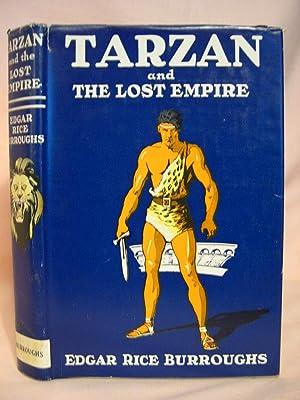 TARZAN AND THE LOST EMPIRE: Burroughs, Edgar Rice