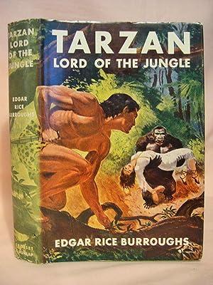TARZAN, LORD OF THE JUNGLE: Burroughs, Edgar Rice