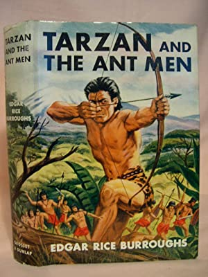 TARZAN AND THE ANT MEN: Burroughs, Edgar Rice