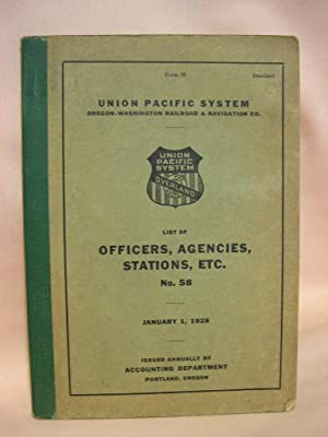 LIST OF OFFICERS, AGENCIES, STATIONS, ETC., NO. 58, JANUARY 1, 1928