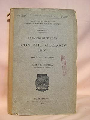CONTRIBUTIONS TO ECONOMIC GEOLOGY 1907, PART II, COAL AND LIGNITE; BULLETIN 341: Campbell, Marius, ...