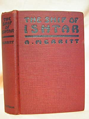 THE SHIP OF ISHTAR: Merritt, A[braham]