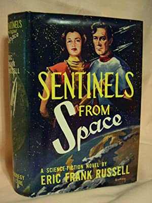 SENTINELS FROM SPACE: Russell, Eric Frank