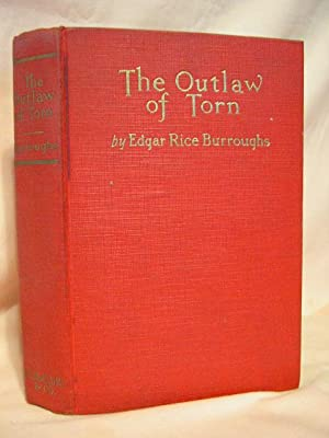 THE OUTLAW OF TORN: Burroughs, Edgar Rice