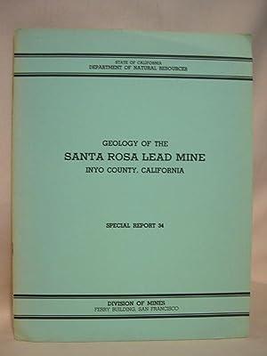 GEOLOGY OF THE SANTA ROSA LEAD MINE, INYO COUNTY CALIFORNIA; SEPCIAL REPORT 34, MAY 1953: MacKevett...