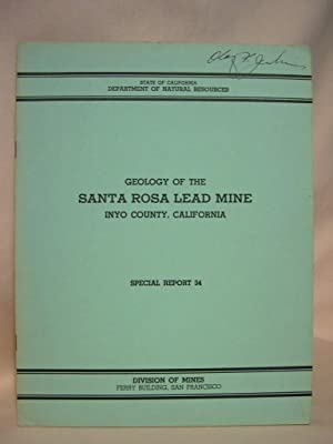 GEOLOGY OF THE SANTA ROSA LEAD MINE, INYO COUNTY CALIFORNIA; SEPCIAL REPORT 34, MAY 1953: MacKevett...