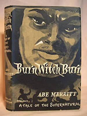 BURN WITCH BURN: Merritt, Abe