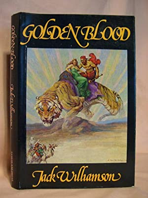 GOLDEN BLOOD: Williamson, Jack
