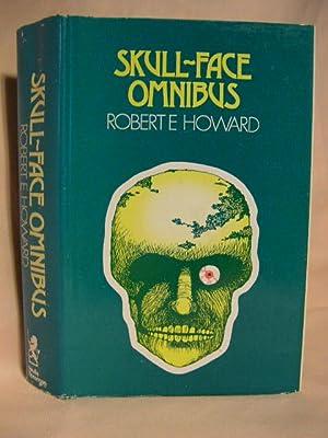 SKULL-FACE OMNIBUS: Howard, Robert E.